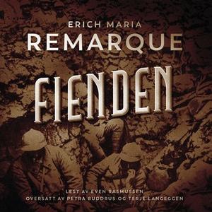 Fienden (lydbok) av Erich Maria Remarque