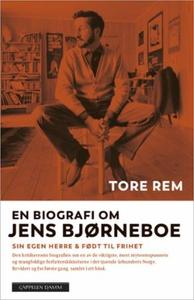 En biografi om Jens Bjørneboe (ebok) av Tore