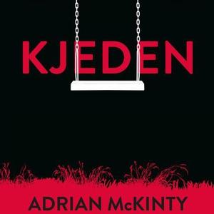 Kjeden (lydbok) av Adrian McKinty