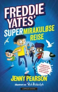 Freddie Yates' supermirakuløse reise (ebok) a