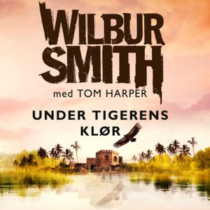 Under tigerens klør (lydbok) av Wilbur Smith,
