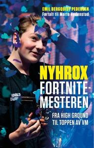 Nyhrox. Fortnitemesteren (ebok) av Emil Bergq