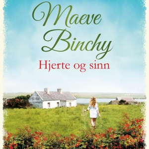 Hjerte og sinn (lydbok) av Maeve Binchy