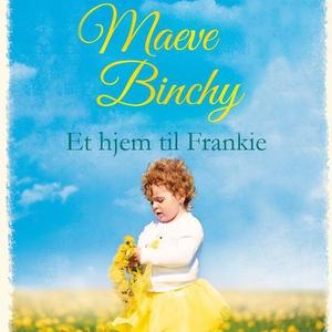 Et hjem til Frankie (lydbok) av Maeve Binchy