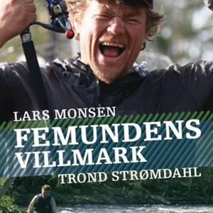 Femundens villmark (lydbok) av Lars Monsen, T
