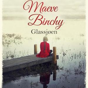 Glassjøen (lydbok) av Maeve Binchy