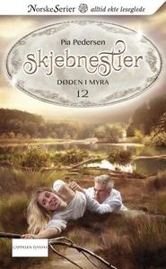 Døden i myra (ebok) av Pia Pedersen