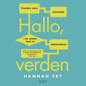 Hallo, verden (lydbok) av Hannah Fry