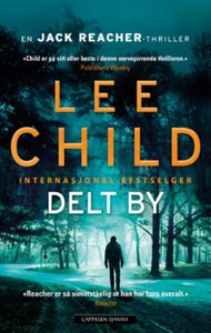 Delt by (ebok) av Lee Child