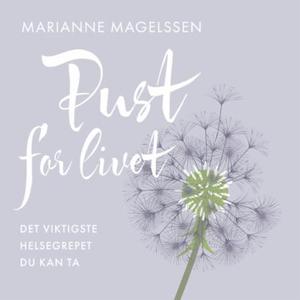 Pust for livet (lydbok) av Marianne Magelssen