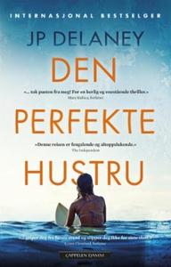 Den perfekte hustru (ebok) av JP Delaney, J.P