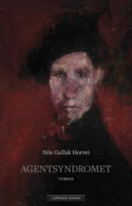 Agentsyndromet (ebok) av Nils Gullak Horvei,