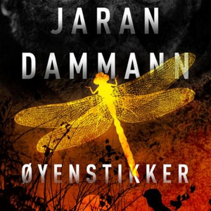 Øyenstikker (lydbok) av Jaran Dammann
