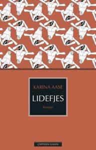 Lidefjes (ebok) av Karina Karlsen Aase