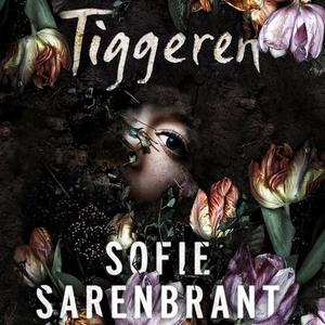 Tiggeren (lydbok) av Sofie Sarenbrant