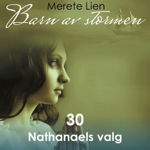 Nathanaels valg (lydbok) av Merete Lien