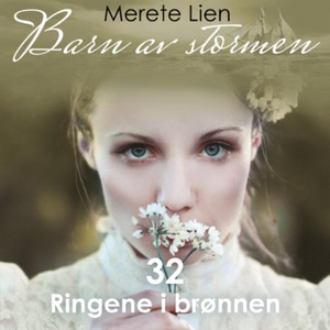 Ringene i brønnen (lydbok) av Merete Lien