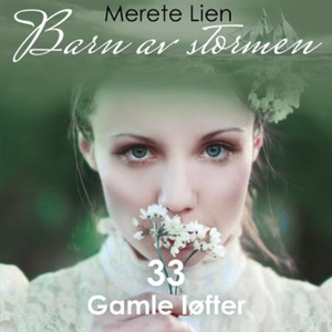 Gamle løfter (lydbok) av Merete Lien
