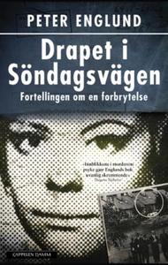 Drapet i Söndagsvägen (ebok) av Peter Englund