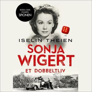Sonja Wigert (lydbok) av Iselin Theien