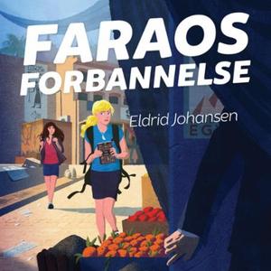 Faraos forbannelse (lydbok) av Eldrid Johanse