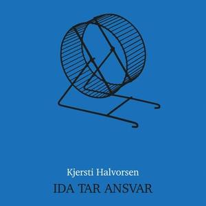 Ida tar ansvar (lydbok) av Kjersti Halvorsen