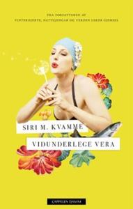 Vidunderlege Vera (ebok) av Siri M. Kvamme