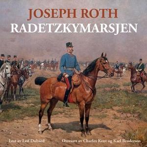 Radetzkymarsjen (lydbok) av Joseph Roth