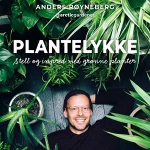 Plantelykke (lydbok) av Anders Røyneberg, Eri
