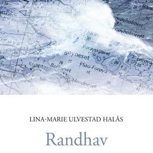 Randhav (lydbok) av Lina-Marie Ulvestad Halås