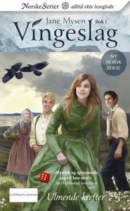 Ulmende krefter (ebok) av Jane Mysen