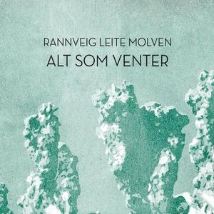 Alt som venter (lydbok) av Rannveig Leite Mol