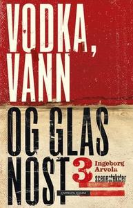 Vodka, vann og glasnost (ebok) av Ingeborg Ar