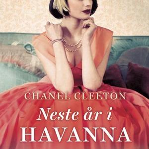 Neste år i Havanna (lydbok) av Chanel Cleeton