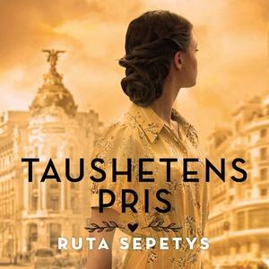 Taushetens pris (lydbok) av Ruta Sepetys