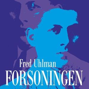 Forsoningen (lydbok) av Fred Uhlman