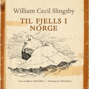 Til fjells i Norge (lydbok) av William Cecil