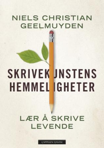 Skrivekunstens hemmeligheter (ebok) av Niels