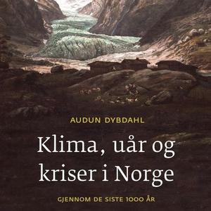 Klima, uår og kriser i Norge gjennom de siste