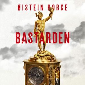 Bastarden (lydbok) av Øistein Borge