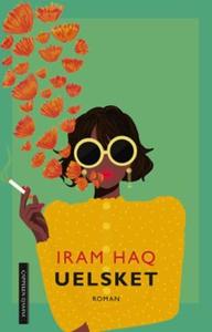 Uelsket (ebok) av Iram Haq