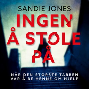 Ingen å stole på (lydbok) av Sandie Jones