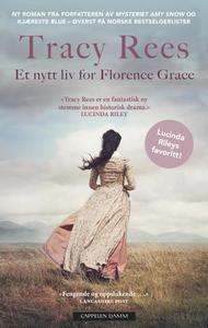 Et nytt liv for Florence Grace (ebok) av Trac
