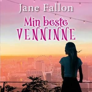 Min beste venninne (lydbok) av Jane Fallon