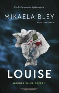 Louise (ebok) av Mikaela Bley