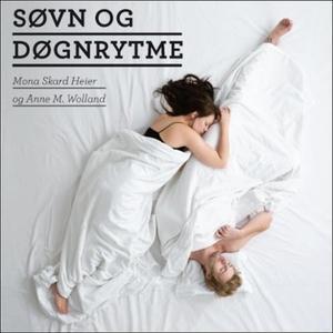 Søvn og døgnrytme (lydbok) av Mona Skard Heie