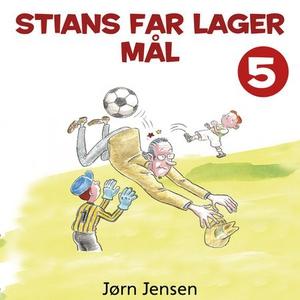 Stians far lager mål (lydbok) av Jørn Jensen