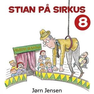 Stian på sirkus (lydbok) av Jørn Jensen