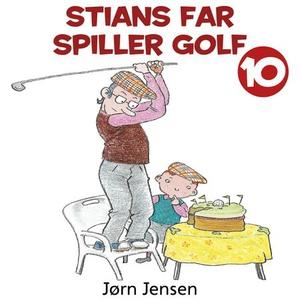 Stians far spiller golf (lydbok) av Jørn Jens