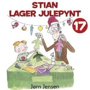 Stian lager julepynt (lydbok) av Jørn Jensen